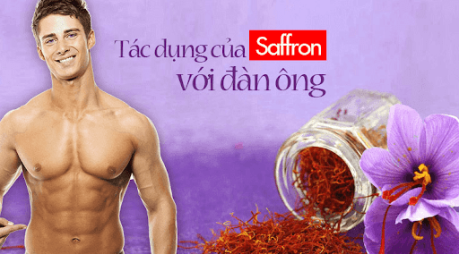 Tác dụng của nhụy hoa nghệ tây với đàn ông